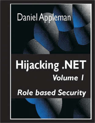 Screenshot of Hijacking .Net Vol 1: Role Based Security