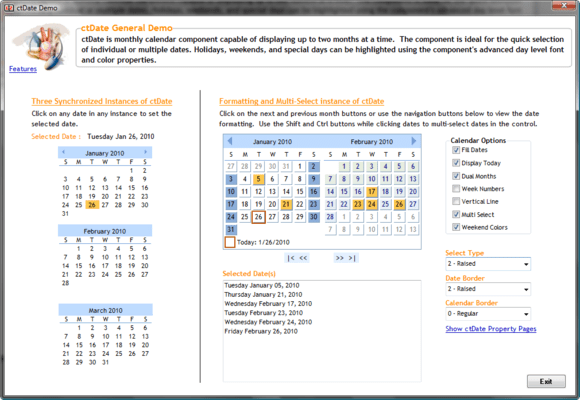 <strong>Studio Controls for COM (英語版) のスクリーンショット</strong><br /><em>ctDate is a quick and simple way to add date presentations and date selection capability. ctDate is a visual representation of a monthly calendar presenting one or two months at a time. For date selection end users need only to click on the desired date.  Display options include independent weekend colors, independent date colors, navigation buttons, and a variety of border options for the selected and unselected dates.</em><br /><br />