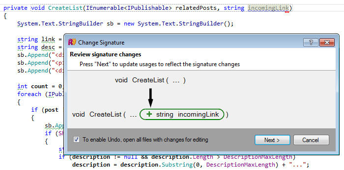 <strong>Change Signature</strong><br /><em>This refactoring modifies the set of parameters or return type of a method, making sure that all calls, implementations and overrides are updated accordingly.</em><br /><br />