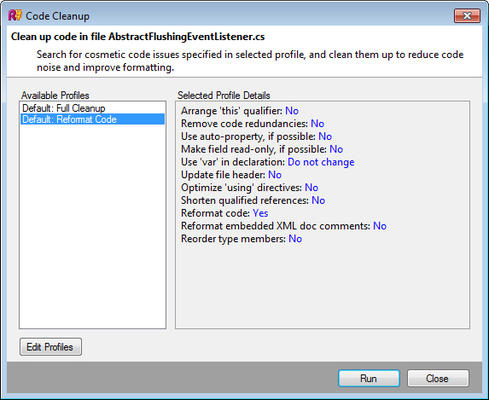 <strong>Code Cleanup Window</strong><br /><em>Code Cleanup brings together code formatting and rearranging, migration to newer code constructs, optimizing import directives and more routine cleanup operations.</em><br /><br />