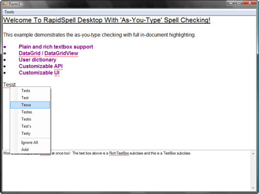 RapidSpellAsYouType functions like your users will expect.
