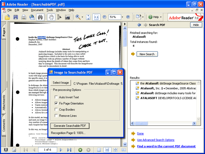 <strong>Searchable PDF</strong>: DotImage OCR Searchable PDF Module is an add-on license for creating searchable PDFs from any DotImage OCR Engine.<br /><br />