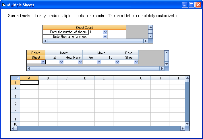 Multiple Sheets: Spread makes it easy to add multiple sheets to the control. The Sheet tab is completely customizable.