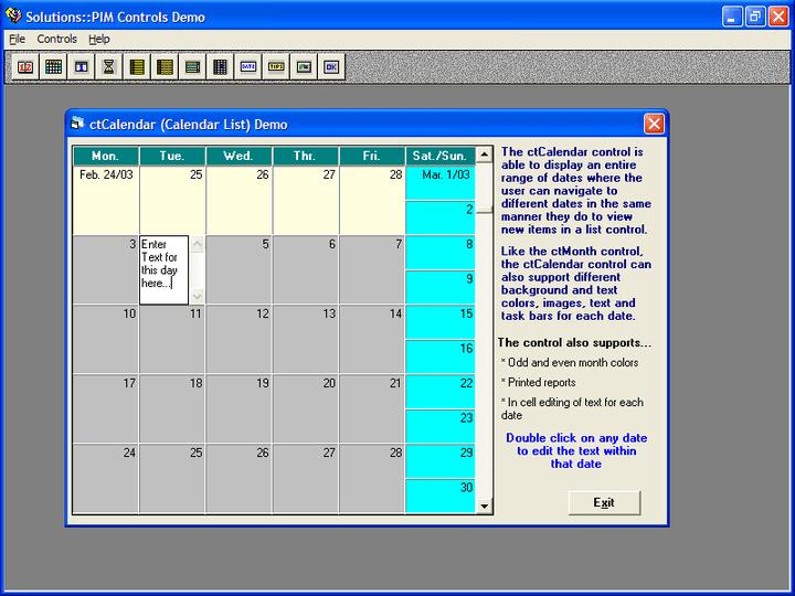<strong>Calendar</strong>: ctCalendar is a scrolling calendar control.<br /><br />