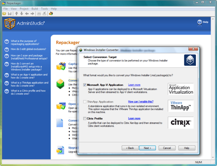 <strong>Convert a Windows Installer Package to an Application Virtualization Format</strong>: Use the Windows Installer Converter to convert a Windows Installer package into the following formats: Microsoft Application Virtualization, VMware ThinApp Application and Citrix Profile for Citrix XenApp.<br /><br />
