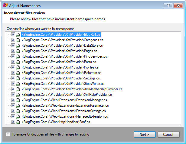 <strong>Adjust Namespaces</strong>: This refactoring helps you synchronize namespaces to folder structure in any scope, which can be as large as the entire solution. If in a certain code file a namespace doesn't correspond to the location of the file in project structure, the namespace is renamed to comply with file location.<br /><br />