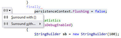<strong>Surround Templates</strong>: If you've selected a piece of code in the code editor, ReSharper helps you surround the selection with braces, condition clauses or other relevant code defined as surround templates. Surround templates are fully customizable to adopt to your specific needs.<br /><br />