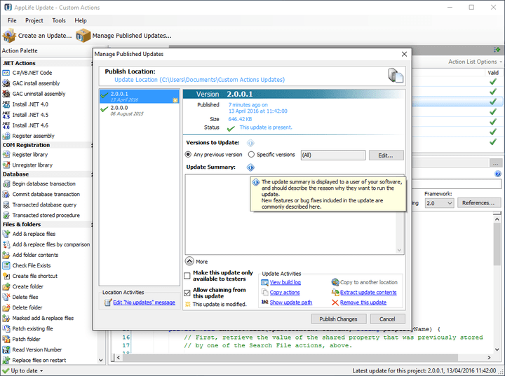 <strong>Build and Publish</strong>: Build Normal/Limited Update - Executes the process of compiling the update package and updating the Director with information about the new package. The availability of the new update is dependent on the current state of the Availability setting. The new update package and updated Director is placed in the project s build folder.