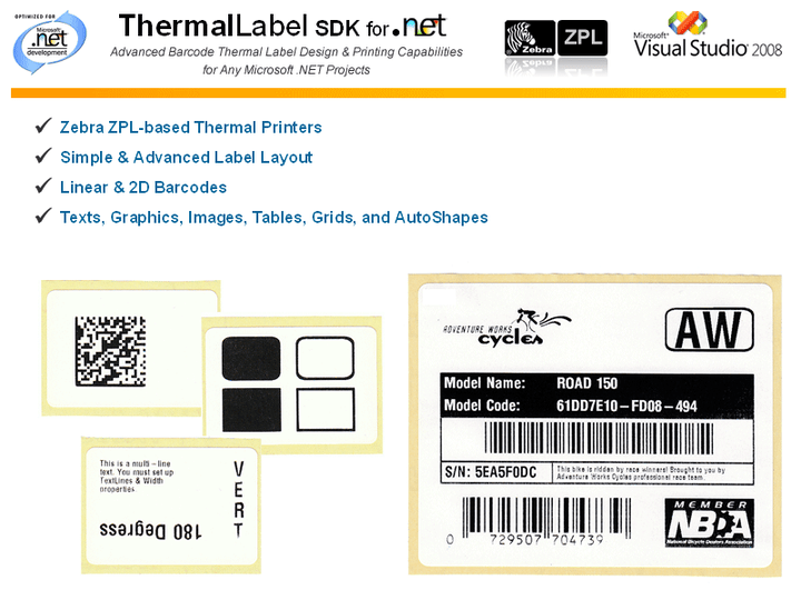 <strong>Thermal Printer Support</strong>: ThermalLabel SDK provides .NET label design and printing for all Zebra Thermal Printers supporting ZPL® or ZPL II® (Zebra Programming Languages) as well as other brand printers with ZPL emulation mode.<br /><br />